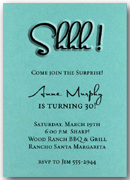 Surprise Party: Shimmery Teal 'Shhh!' invitations with matching envelopes