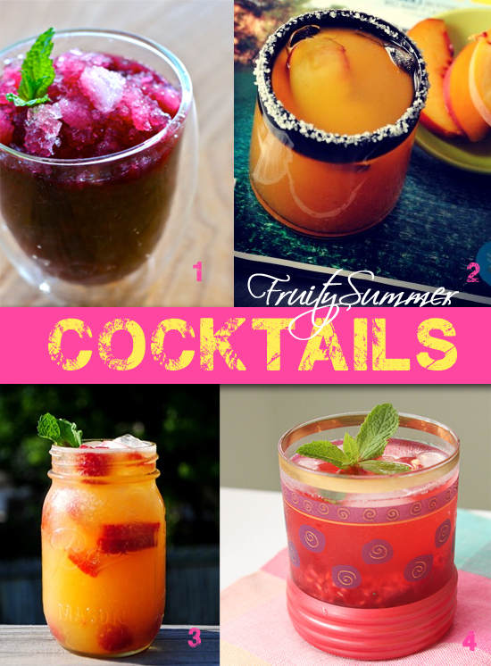 4 Great Fruity Summer Cocktails