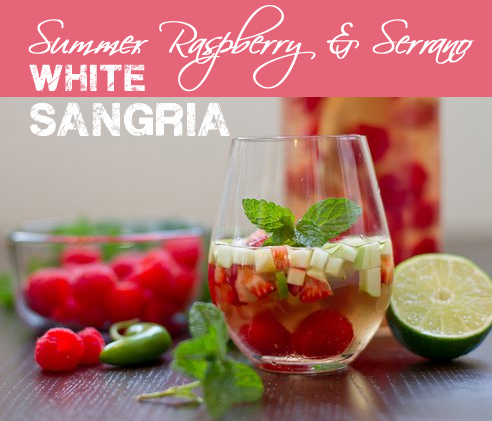 Summer Raspberry & Serrano White Sangria