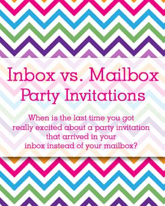 Inbox vs. Mailbox Party Invitations