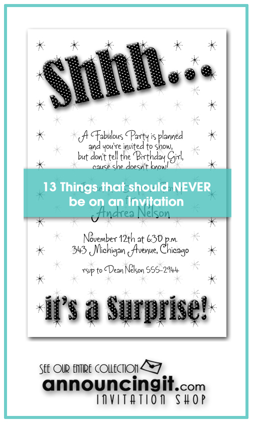 13 Things that should never be on a Party Invitation by Announcingit.com