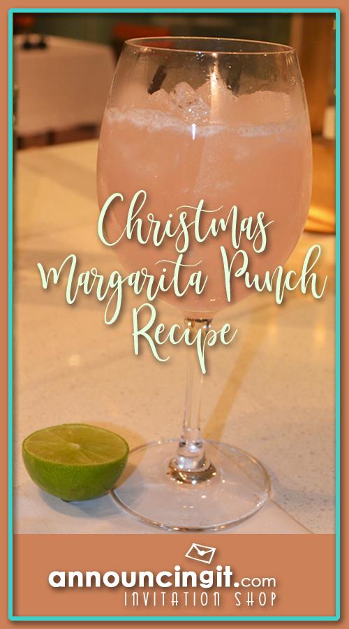 Christmas Margarita Punch Recipe | Announcingit.com