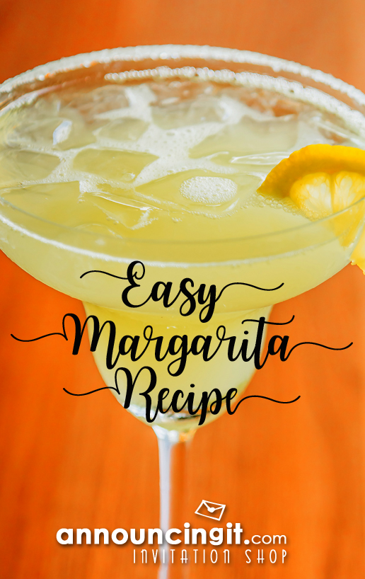 Easy Margarita Recipe guests will love! Announcingit.com