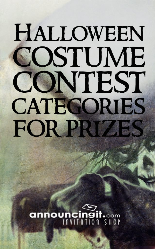 Halloween Costume Contest Categories for Prizes and Halloween Party Invitations at Announcingit.com