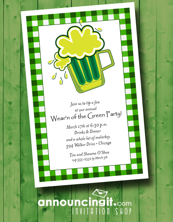A pint of green beer on a green plaid background is a fun way to invite guests to your St. Patrick's Day party. Come see our entire collection of St. Patrick's Day Invitations at Announcingit.com