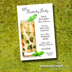 Tall Mint Julep Kentucky Derby Party Invitations are the perfect way to invite guests to your Derby party, derby themed bridal shower, birthday party, retirement party, summer cocktail party and more...just change the wording to fit your occasion. See our entire collection at Announcingit.com