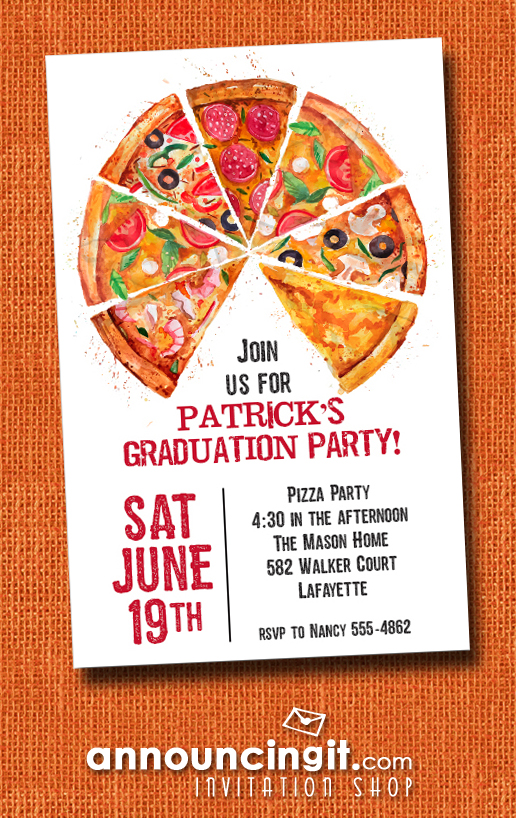 Pizza Pie Slices Graduation Party Invitations at Announcingit.com