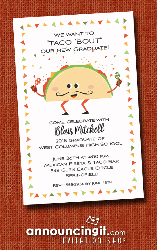Taco Bout Fiesta Graduation Party Invitations at Announcingit.com
