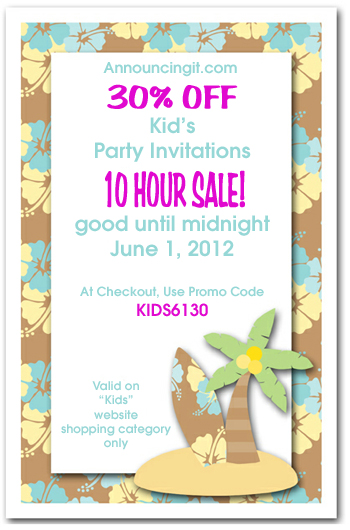 30% off Kids Party Invitations until midnight 6/1/12 PST