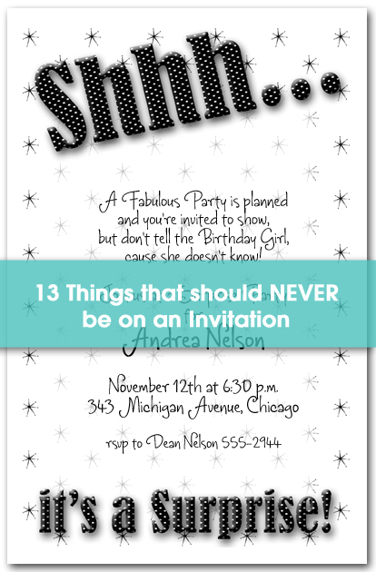 13 things that should NEVER be on an Invitation