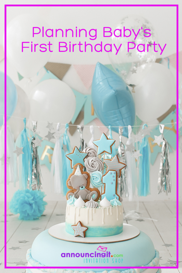 Planning Baby's First Birthday Party and Party Invitations | Announcingit.com