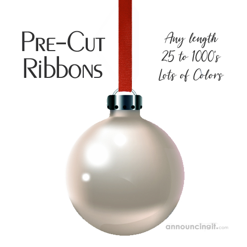 Pre-Cut Ribbons - ANY LENGTH - to hang Christmas Ornaments