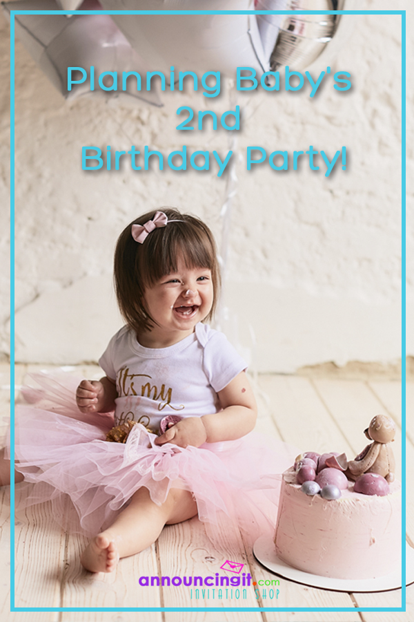 TIPS: Planning Baby's Second Birthday Party and Party Invitations