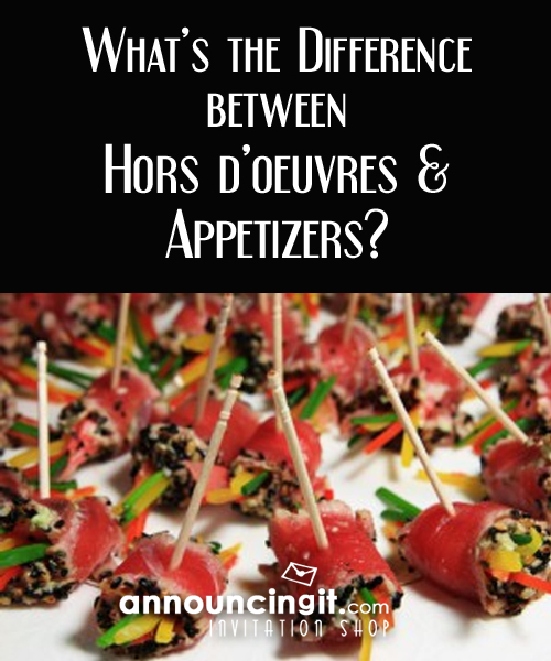 What Is The Difference Between Appetizers Amp Hors D Oeuvres
