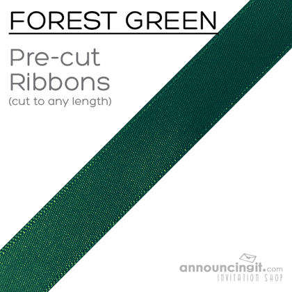 Pre-Cut 7/8 Inch Forest Green Ribbons