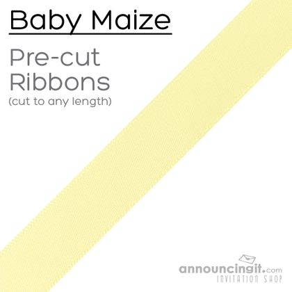 Pre-Cut 7/8 Inch Baby Maize Ribbons